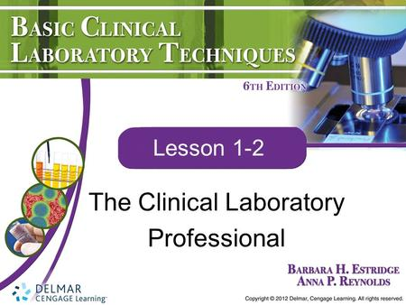 The Clinical Laboratory Professional