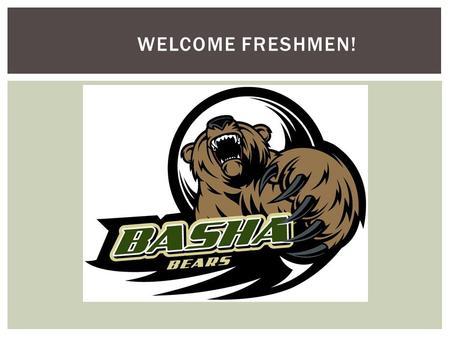 WELCOME FRESHMEN!  Scholarships  FAFSA  KUDER Career/College Search  Website is continually updated please visit for college, career, scholarships,