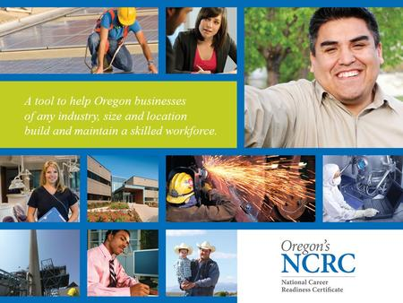A tool to help Oregon businesses of any industry, size and location build and maintain a skilled workforce.