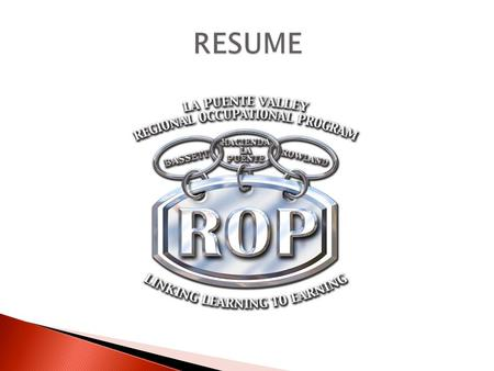  Role of the Resume  Types of Resumes  Resume Formats  Resume Sections  Additional Documentation  Miscellaneous Tips.