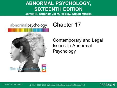 Chapter 17 Contemporary and Legal Issues In Abnormal Psychology