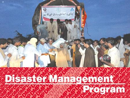 Disaster Management program. 1. Establishment of relief/emergency camp: HANDS provided 46204 tents for camps in rescue and relief operation. During the.