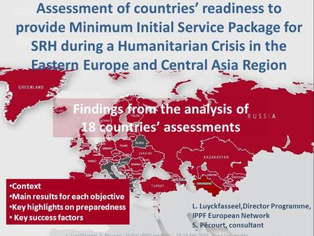 Assessment of countries' readiness to provide Minimum Initial Service Package for SRH during a Humanitarian Crisis in the Eastern Europe and Central Asia.