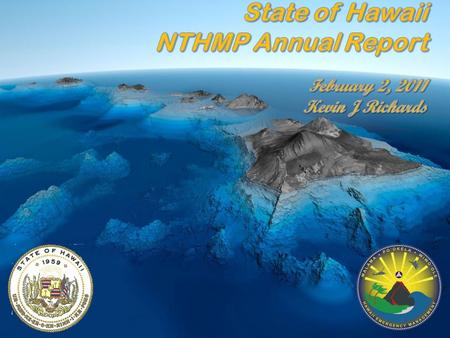 Hawaii's – Accomplishments NA5 - FY09 Mapping and Modeling Status* Outreach Activities School Visits Committee Meetings Workshops & Seminars Tsunami Observer.