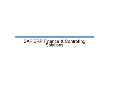 SAP ERP Finance & Controlling Solutions. Financial Accounting Scope items.