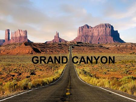 GRAND CANYON. Grand Canyon located in the southwest of the US in state of Arizona for a total area of ​​ 4,933 km square. Grand Canyon is 460 km long,