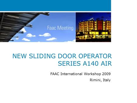 NEW SLIDING DOOR OPERATOR SERIES A140 AIR