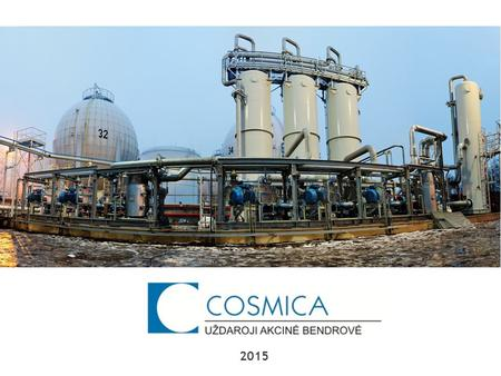 2015. Cosmica Ltd. is leading producer of steel tanks and pressure vessels.