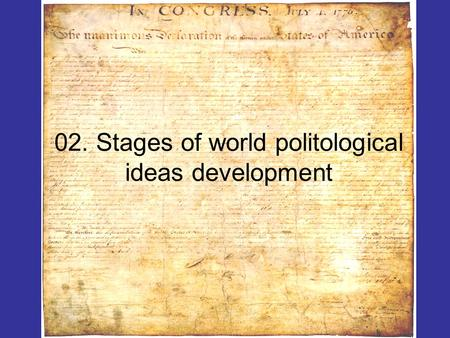 02. Stages of world politological ideas development