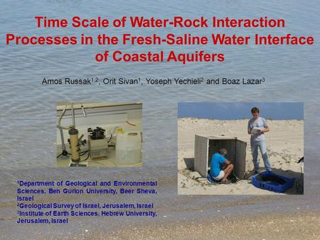 Time Scale of Water-Rock Interaction Processes in the Fresh-Saline Water Interface of Coastal Aquifers 1 Department of Geological and Environmental Sciences,