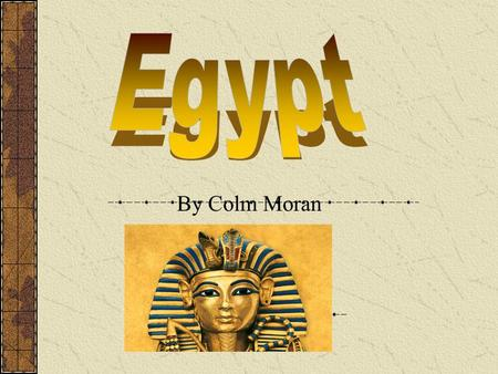 By Colm Moran Bread was the most important food in the diet of ancient Egypt. Harvested grain was stored in huge granaries until needed. The Egyptians.