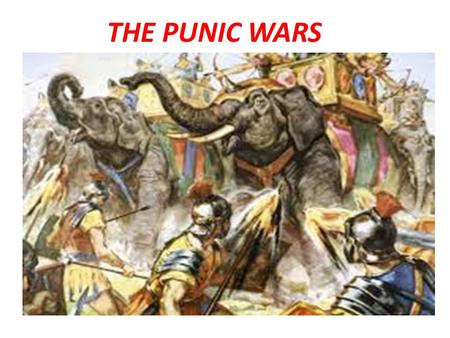 THE PUNIC WARS. FIRST PUNIC WAR By 264 Rome controls Italy and wants to expand into the Mediterranean. Carthage at this time controls trade throughout.