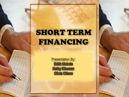Whereas long term financing decisions concern how the firm finances its assets over several years, short- term financing decisions concern how the.