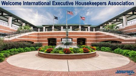 Welcome International Executive Housekeepers Association.
