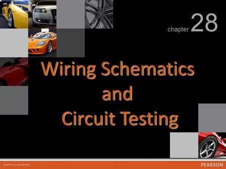 Wiring Schematics and Circuit Testing