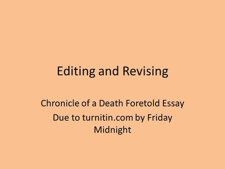 thesis statements for chronicle of a death foretold computer lab  editing and revising chronicle of a death foretold essay due to turnitin com by friday