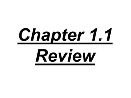 Chapter 1.1 Review. 1. What are the seven basic areas of physics study?