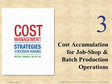 product costing and cost accumulation in a batch production environment essay