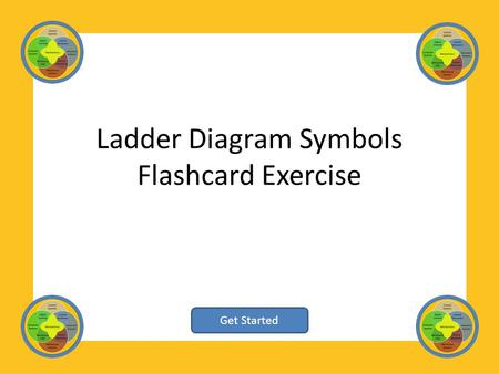 Ladder Diagram Symbols Flashcard Exercise Get Started.
