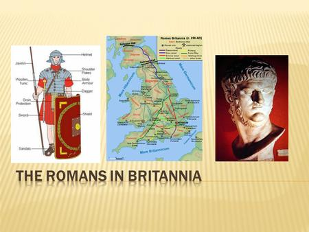 The Romans only buy metals (iron, tin, lead, gold) and food from Britain, to support their army, who fight against the Gauls (including Asterix and.
