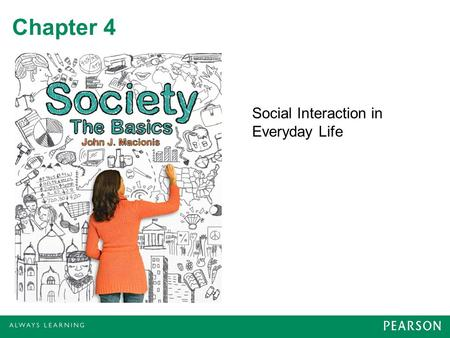 Chapter 4 Social Interaction in Everyday Life. Status Social position a person holds at one time –Dance partner –Boss –Friend –Harley club member –Sports.