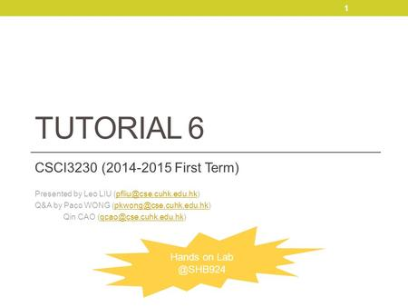 Tutorial 6 CSCI3230 ( First Term) Hands on