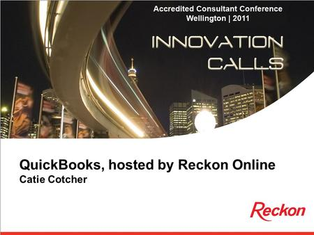 QuickBooks, hosted by Reckon Online Catie Cotcher.
