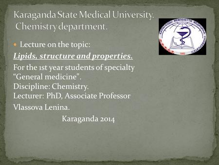 Karaganda State Medical University. Chemistry department.