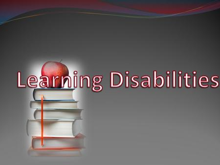 "What is a Learning Disability? A learning disability is a problem that effects the ""brain's ability to receive, process, analyze, or store information"""