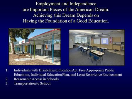 Individuals with Disabilities Education Act, Free Appropriate Public Education, Individual Education Plan, and Least Restrictive Environment 1.Individuals.
