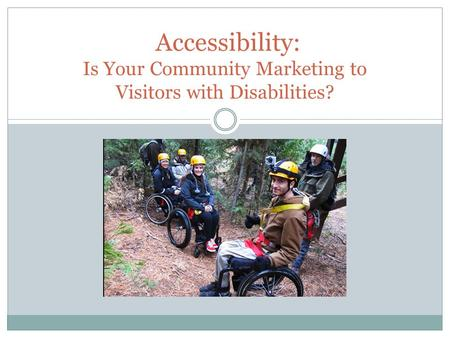 Accessibility: Is Your Community Marketing to Visitors with Disabilities?