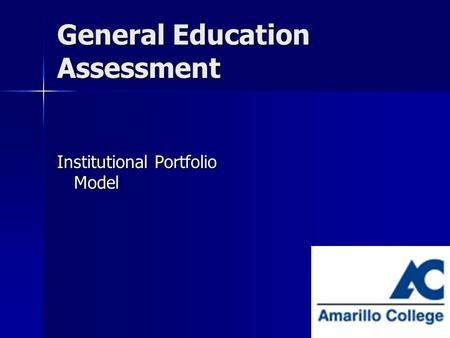 1 General Education Assessment Institutional Portfolio Model.