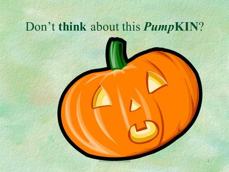 Romina Shrestha1 Don't think about this PumpKIN?