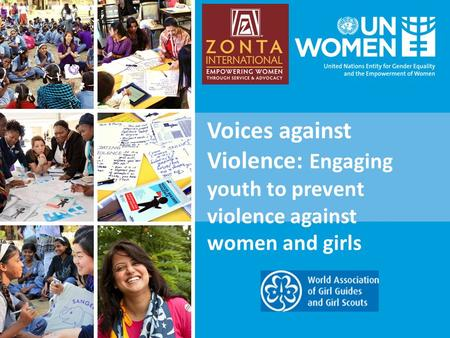 Voices against Violence: Engaging youth to prevent violence against women and girls.
