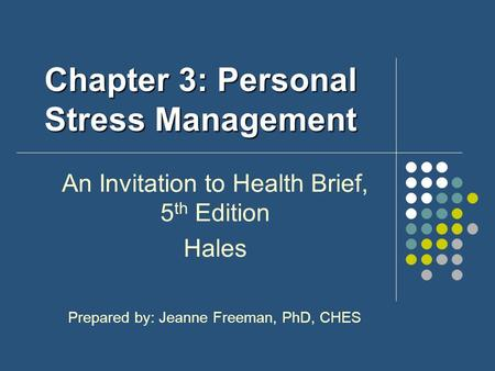 Chapter 3: Personal Stress Management