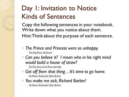 Day 1: Invitation to Notice Kinds of Sentences