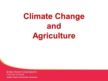 MANAGING Tough Times Climate Change and Agriculture.