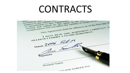 CONTRACTS. CHAPTER 4: What is a Contract? Contract is any agreement enforceable by law. Not all agreements are contracts Agreeing to take out the trash.