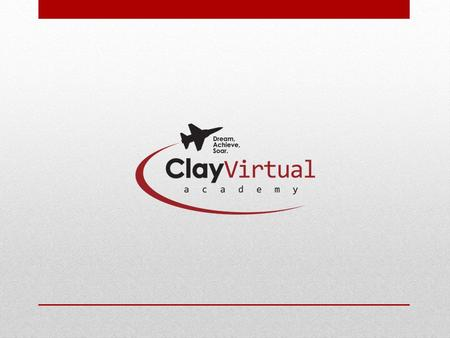 Clay Virtual Academy is Clay County's free online school serving K – 12 public, private, and home- schooled students! We are an accredited, diploma-granting.