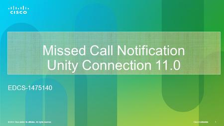 Missed Call Notification Unity Connection 11.0