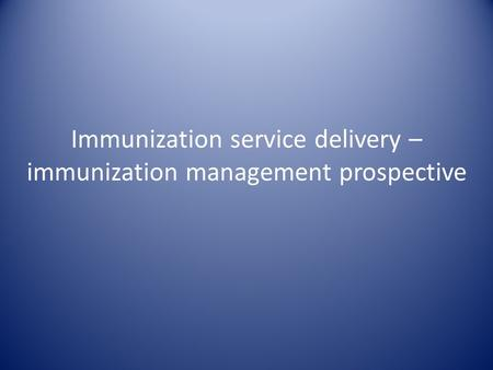 immunization health care delivery The michigan department of health and human services (mdhhs) - resources to help you make sure your patients get the immunizations they need clinical information.