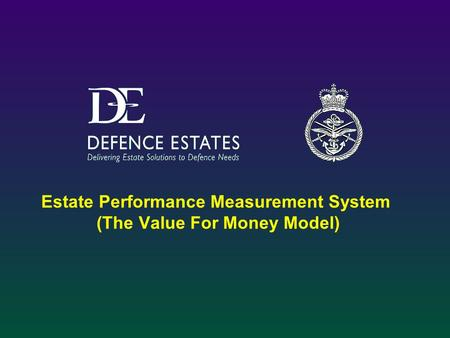 Estate Performance Measurement System (The Value For Money Model)