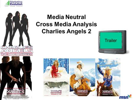 Media Neutral Cross Media Analysis Charlies Angels 2 Trailer.