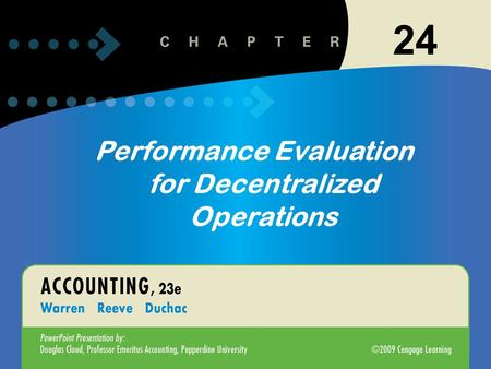 11-124-1 Performance Evaluation for Decentralized Operations 24.