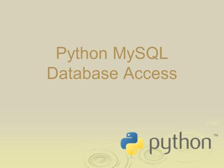 Python MySQL Database Access. Databases: an Introduction  A database is a program that manages a set of data  Most databases are relational SQL databases.