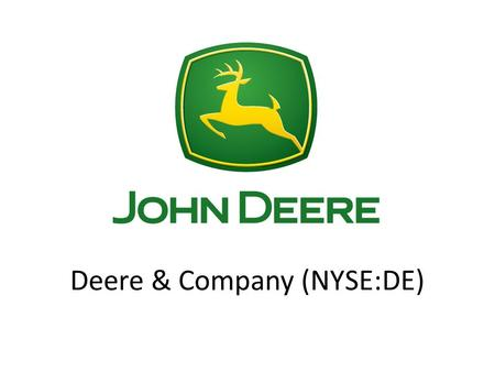 Deere & Company (NYSE:DE). THESIS  Deere is a well-positioned company in the heavy machinery industry with a number of growth opportunities. It has an.