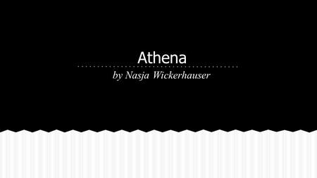 Athena by Nasja Wickerhauser. Greek: Athena Roman: Minerva Names.