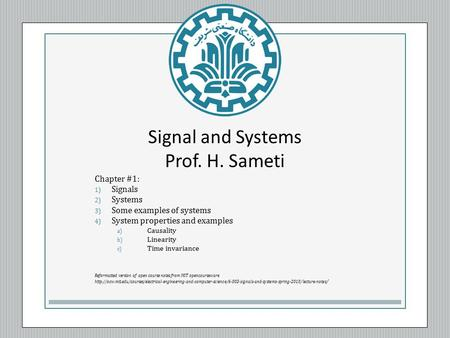 Signal and Systems Prof. H. Sameti