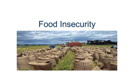 Food Insecurity. Food Insecurity is a complex and rising problem. It takes many forms, from food scarcity to lack of nutritious food. It plagues people.