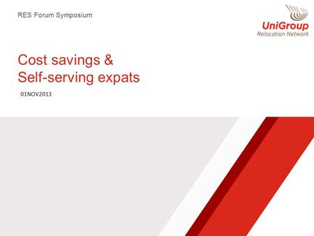 Cost savings & Self-serving expats RES Forum Symposium 01NOV2013.